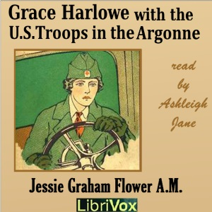 Grace Harlowe with the U.S. Troops in the Argonne