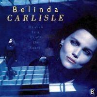 Belinda Carlisle - Heaven Is a Place on Earth (Heavenly Version)