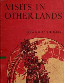 Cover of: Visits in other lands by Atwood, Wallace Walter